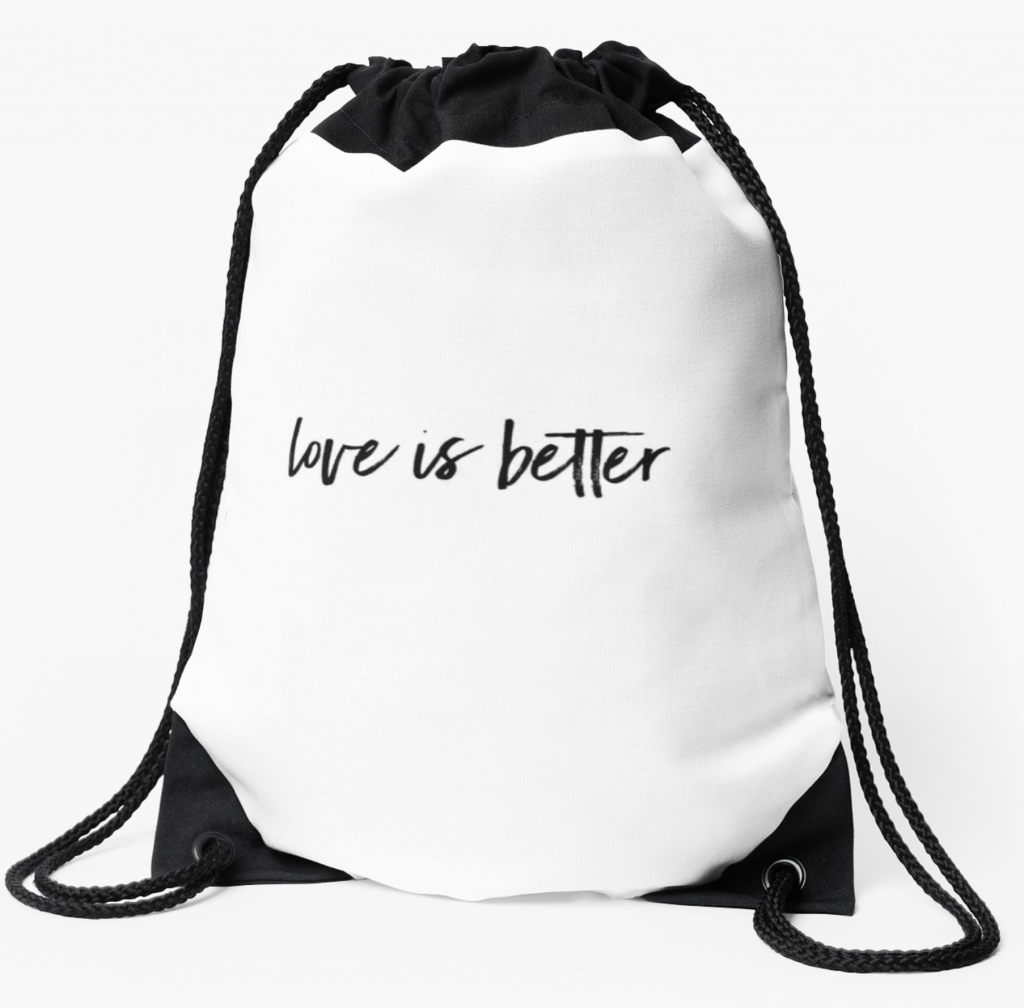 love is better drawstring bag