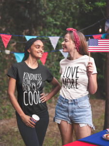 Kindness is the New Cool / Love More T-Shirts