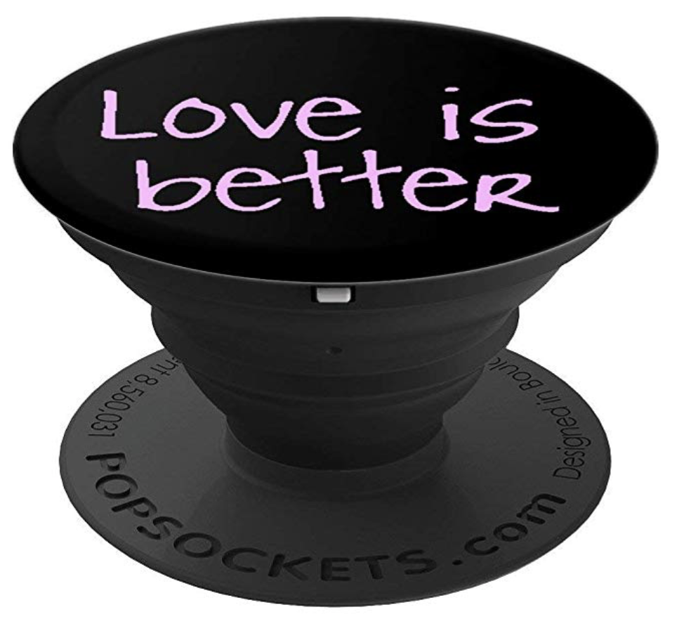 love is better phone grip